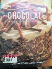 CHOCOLATE : cooking with the worlds best ingredient