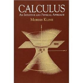 莫里斯·克莱因:微积分(第二版)英文原版 Calculus: An Intuitive and Physical Approach 数学
