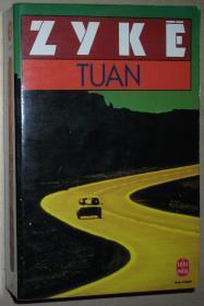 ◆法语版冒险小说 Tuan Poche de Cizia Zyke (Auteur)