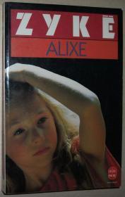 ◆法语版冒险小说 Alixe Poche  de Cizia Zyke