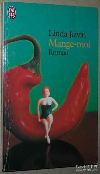 ◆法语原版小说 Mange-moi Poche  de Linda Jaivin