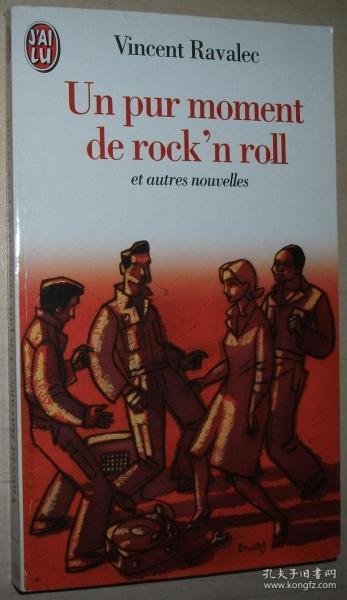 ◆法语原版短篇小说集 Un pur moment de rockn roll autres nouvelles