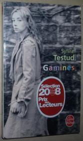 ◆法语畅销获奖小说 Gamines Poche de Sylvie Testud