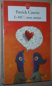 ◆法语畅销小说 E = MC2, mon amour  de Patrick Cauvin
