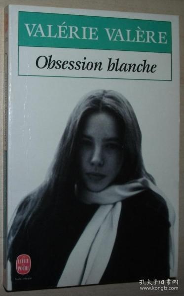 ◆法语原版小说 Obsession blanche  de Valerie Valere