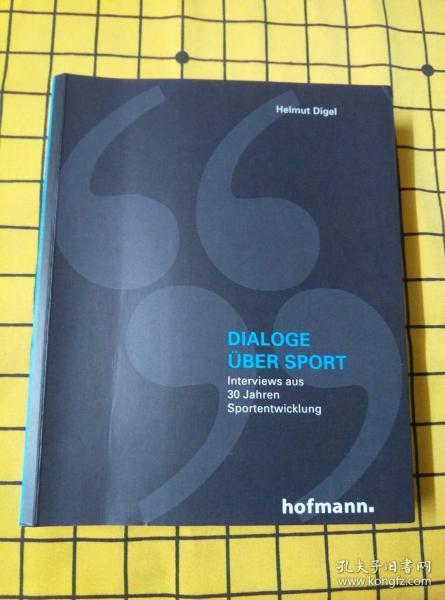 DIALOGE ÜBER SPORT:Interviews aus 30 Jahren Sportentwicklung(德文原版)
