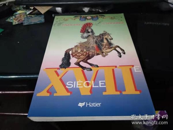 法文原版:XVIIE   SIECLE  (大开本软精装好品上百幅精美插图·应是一部法国文学家、美术家的作品)