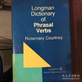 Longman  Dictionary  of  Phrasal  Verbs (朗文英语动词词组词典)(英文版 精装本)