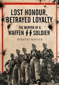 Lost Honour, Betrayed Loyalty
