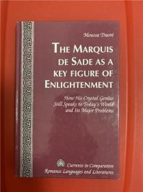 The Marquis de Sade as a Key Figure of Enlightenment (萨德侯爵:启蒙运动之锁钥)