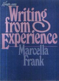 WRITING FROM EXPERIENCE (在实践中写作)(英文原版 布面精装)(书内有阅读笔迹和划痕)