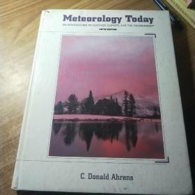 Meteorology Today:An Introduction To Weather Climate And The Environment /C.Donald Ahrens Brooks Cole