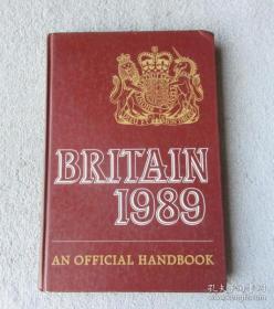 BRITAIN 1989 (AN OFFICIAL HANDBOOK)