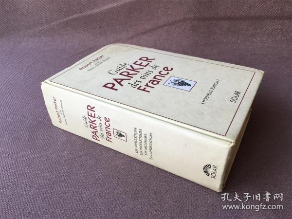 Guide Parker des vins de France (法语 精装)