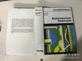 EleKTROTECHNIK ELEKTRONIK ENGLISCH-DEUTSCH电工学.电子学词典( 英德)第3版 精装