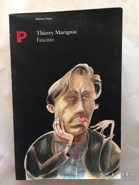 Thierry Marignac Fasciste 法西斯主义者,法文书法语书(外文原版)