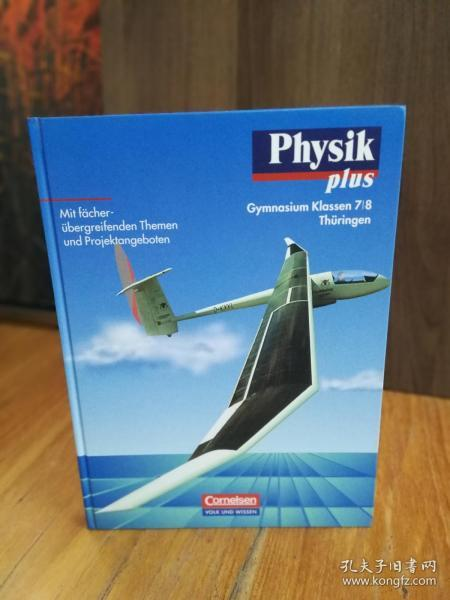 Physik plus, Ausgabe Gymnasium Th?ringen, Lehrbuch, Klassen 7 und 8 【德文原版】