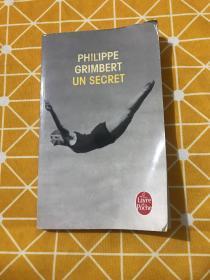 PHILIPPE GRIMBERT UN SECRET(菲利普·格里姆伯特的秘密) 法文原版