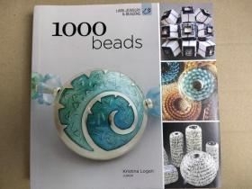 1000 Beads 当代珠子制造商的创新和创意灵感 1000种独特的珠子 英文版
