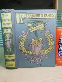 The Fairchild Family 现代儿童文学经典《费尔柴尔德一家》  含大量插图