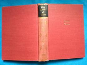 The Works of Oscar Wilde -- Including The Poems, Novels, Plays, Essays, Fairy Tales and Dialogues(王尔德作品集)英文原版 布面精装本