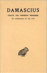 Traité Des Premiers Principes. Tome I