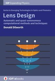 Lens Design:Automatic and quasi-autonomous computational methods and techniques
