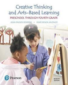 Creative Thinking And Arts-based Learning: Preschool Through Fourth Grade (7th Edition)