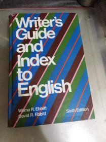 WRITERS GUIDE AND INDEX TO ENGLISH