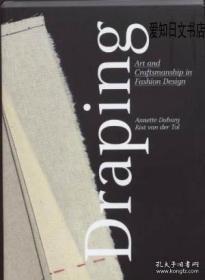 【包邮】Draping:Art And Craftsmanship In Fashion Design 2008年出版