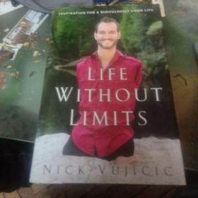 Life Without Limits:Inspiration for a Ridiculously Good Life