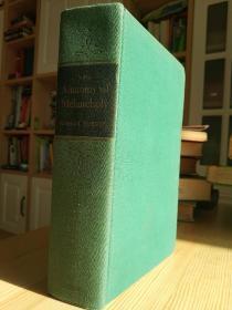 The anatomy of melancholy 忧郁的解剖,布面精装精装 1927年版,千古奇书