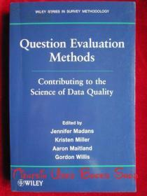 Question Evaluation Methods: Contributing to the Science of Data Quality(英语原版 平装本)问题评价方法:对数据质量科学的贡献
