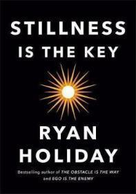 Stillness Is the Key 英文原版 安静是关键 Ryan Holiday