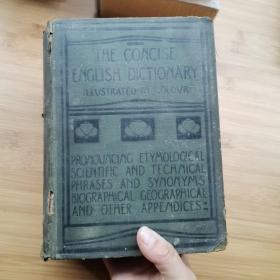 THE  CONCISE   ENGLISH  DICTIONARY(老版本词典1913年)