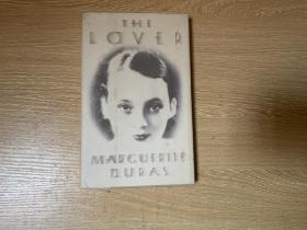 The Lover   杜拉斯《情人》英文版,英译文 大大有名,不比王道乾先生中译弱,精装本
