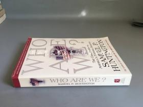 Who Are We?: The Challenges To Americas National Identity(亨廷顿著作:我们是谁--美国国家特性面临的挑战)