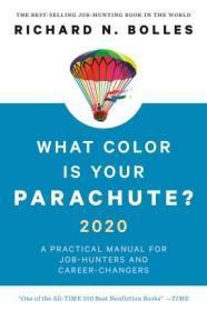 英文原版 你的降落伞是什么颜色 2020版 求职指南 What Color Is Your Parachute? 2020: A Practical Manual
