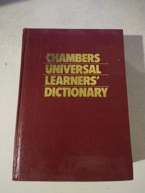 CHAMBERS UNIVERSAL LEARNERSDICTIONARY  钱伯斯大众英语学习词典(文学 精装)