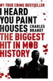 听说你刷房子了?英文原版 I Heard You Paint Houses 电影纪实文学