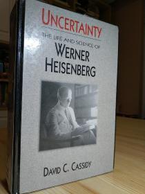 厚重的海森堡传记 uncertainty , the life and science of Werner Heisenberg