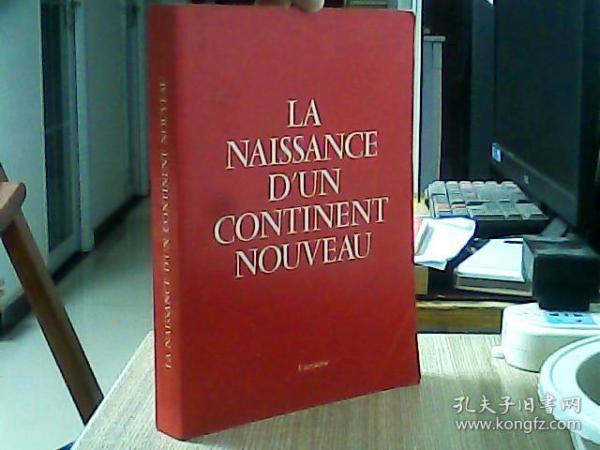 LA NAISSANCE DUN CONTINENT NOUVEAU