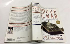 House of War: The Pentagon and the Disastrous Rise of American Power  战争之屋:五角大楼与美国力量的灾难性崛起