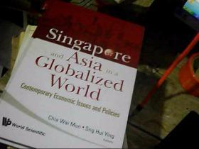 singapore and asia in a globalized world新加坡和亚洲在全球化的世界