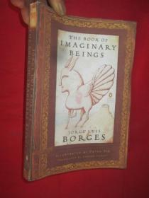 The Book of Imaginary Beings (Penguin Classics Deluxe Edition)        (大32开 ) 【详见图】,毛边