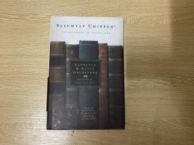 (私藏初版) Slightly Chipped: Footnotes in Booklore    戈德斯通《略有破损: 藏书的脚注》, 《旧书与珍本》三部曲之二,精装