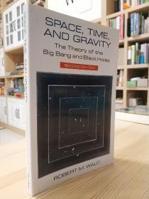 Robert M. Wald , Space, Time, and Gravity: The Theory of the Big Bang and Black Holes