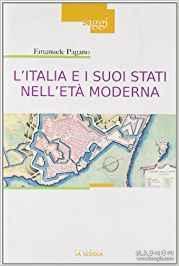 【意大利语原版】《16-19世纪的意大利史》LItalia e i suoi Stati nelletà moderna. Profilo di storia (Secoli XVI-XIX)