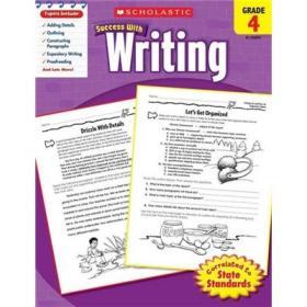 Scholastic Success with Writing: Grade 4平装 学乐成功系列练习册:四年级写作