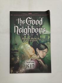 The Good Neighbors #1 Kin